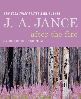 After the Fire By Jance, Judith A.