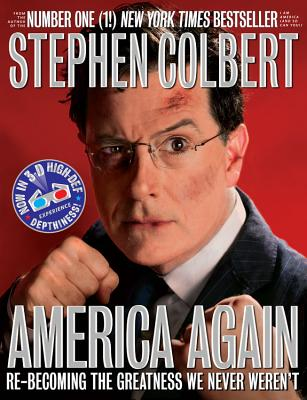America Again By Colbert, Stephen