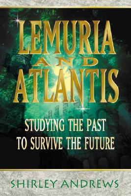 Lemuria and Atlantis By Andrews, Shirley