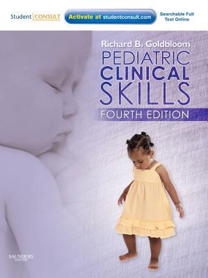 Pediatric Clinical Skills By Goldbloom, Richard B.