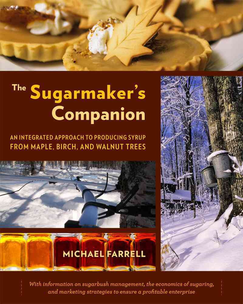 The Sugarmaker's Companion By Farrell, Michael